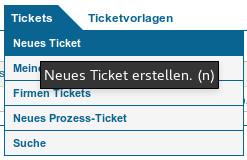 Menü Neues Ticket